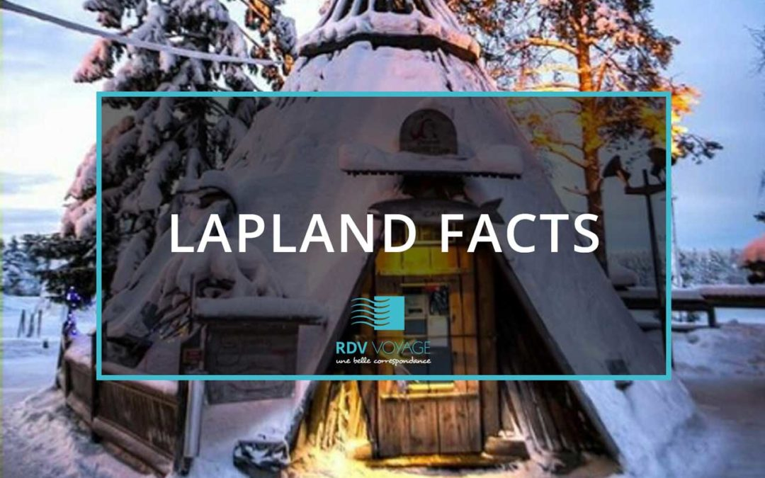 TOP 10 INTERESTING FACTS ABOUT LAPLAND