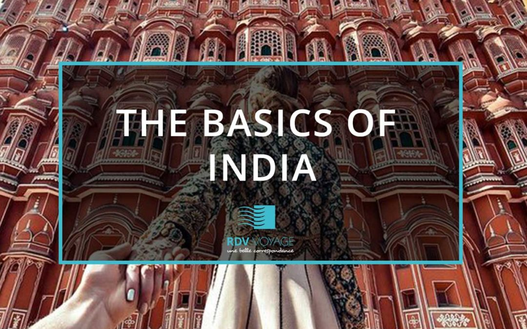 The Basics of India
