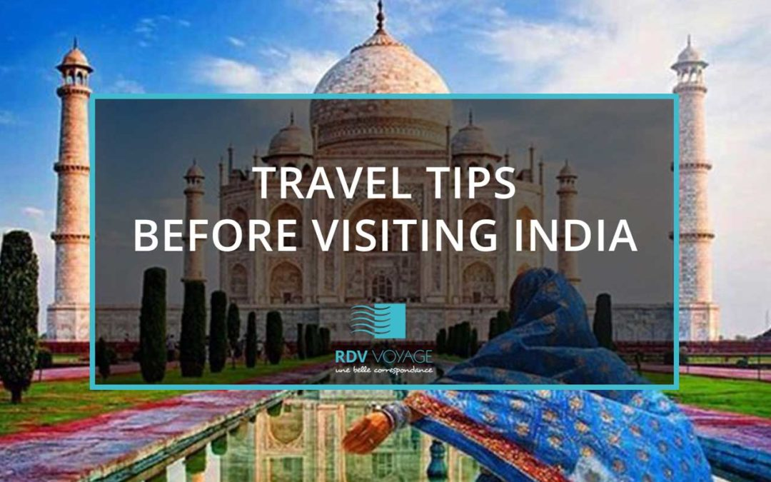 Travel Tips When Visiting India