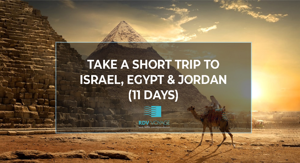 Highlights Of Israel, Jordan and Egypt