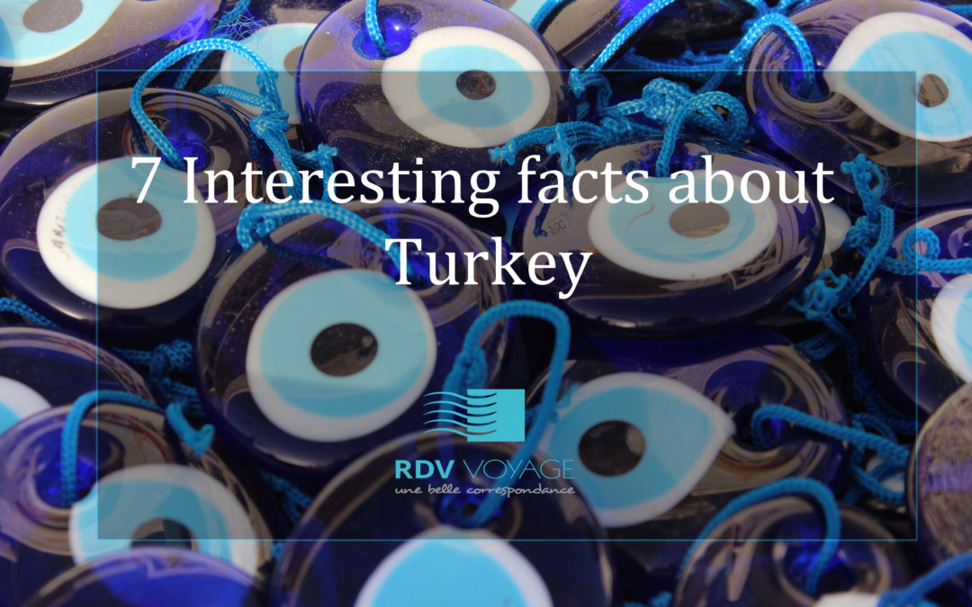 7 Interesting facts about Turkey