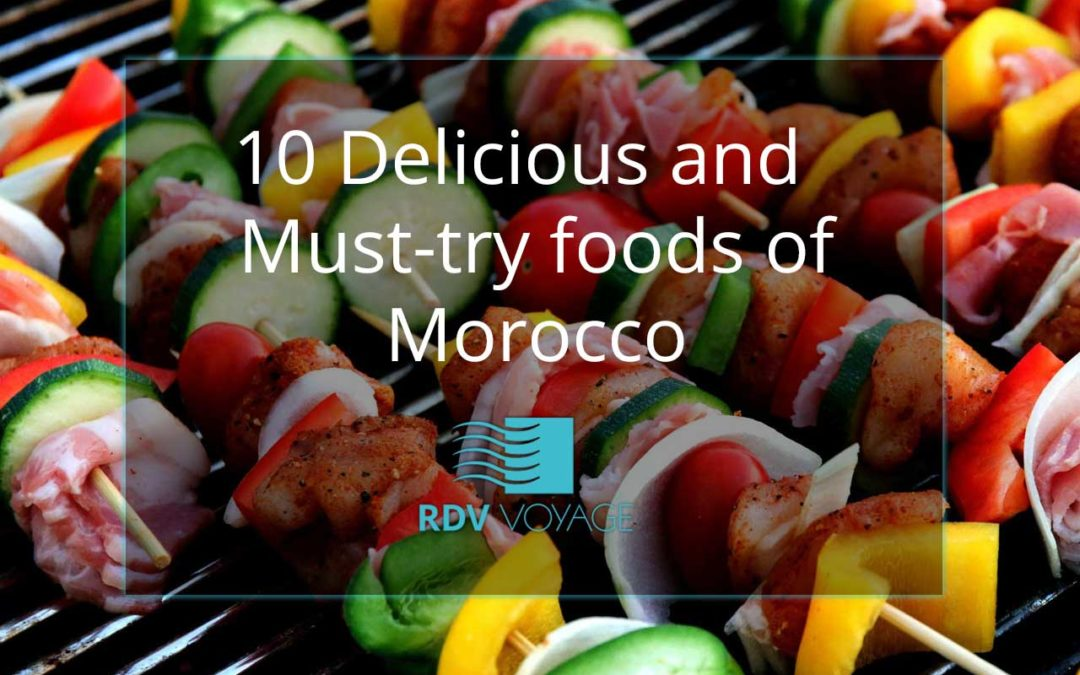 10 Delicious and Must-Try Foods of Morocco
