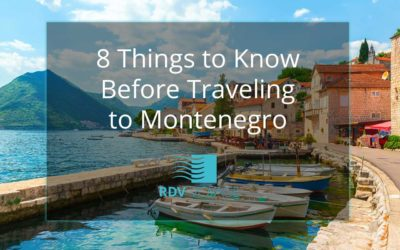 8 Things to Know Before Traveling to Montenegro