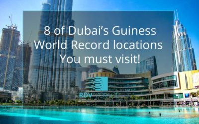 8 of Dubai's Guiness World Record locations You Must Visit!