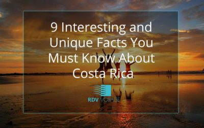9 Interesting and Unique Facts You Must Know about Costa Rica