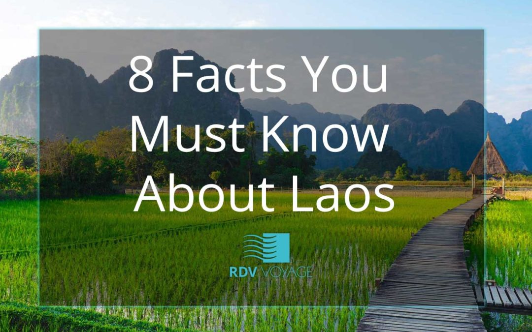 8 Facts You Must Know about Laos